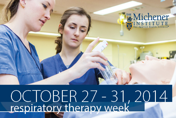 October 27 to 31, 2014 - Respiratory Therapy Week