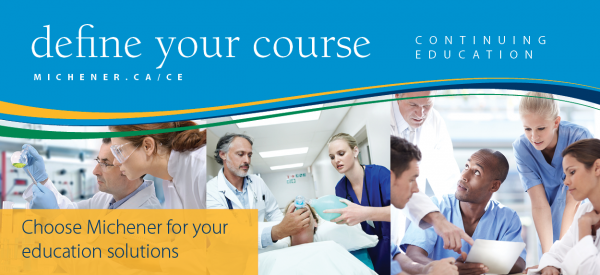 Continuing Education @ The Michener Institute - Choose Michener for your education solutions