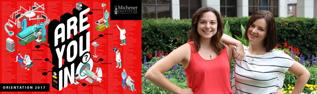 2017 Orientation Coordinators Rosa Seif (L) and Lindsay Northcott will be guiding incoming Michener students through their first week at Michener. (Photo: The Michener Institute of Education at UHN)