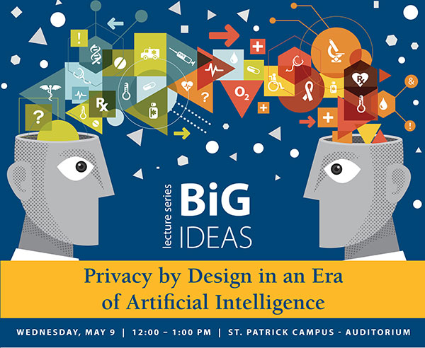 Sensational Big Ideas Lecture Series Privacy By Design In An Era Of Home Remodeling Inspirations Propsscottssportslandcom