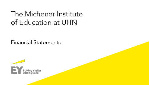 The Michener Institute of Education at UHN - Financial Statements 2019
