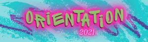 Orientation 2021 banner