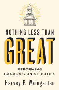 Nothing Less Than Great: Reforming Canada's Universities